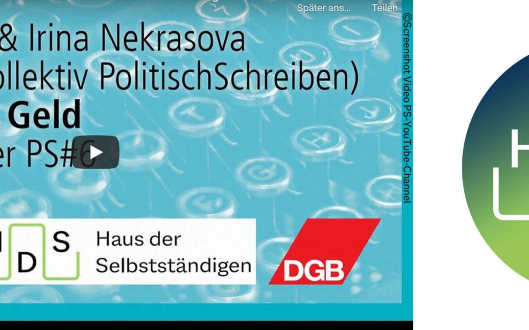 Autorinnenkollektiv PS – Politisch schreiben: Kostenloses Geld! Lesung aus der PS#6 im Rahmen der Leipziger Buchmesse 2021